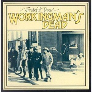 Σαν σήμερα 14 Ιουνίου-Workingman's Dead